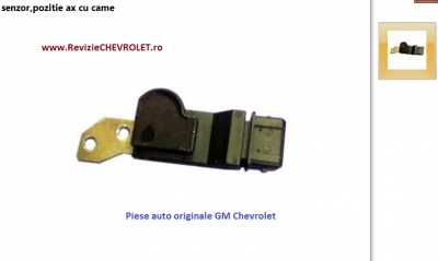 Senzor ax cu came Chevrolet Aveo GM